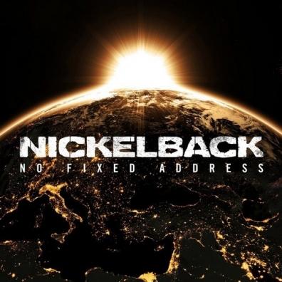 Nickelback (Никельбэк): No Fixed Address