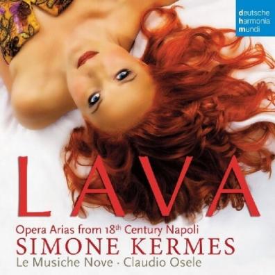Simone Kermes (Симона Кермес): Lava - Opera Arias From 18Th Century Napoli