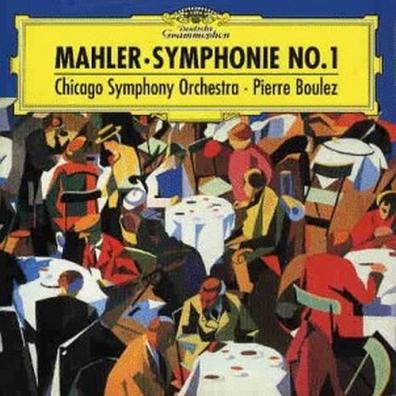 Pierre Boulez (Пьер Булез): Mahler: Symphony No.1
