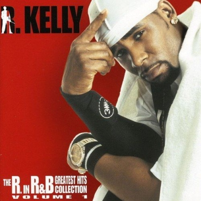R. Kelly (Ар Келли): The R. In R&B Collection: Volume 1