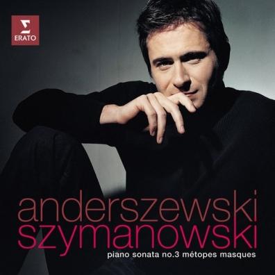 Piotr Anderszewski (Пётр Андершевский): Piano Sonata No 3, Metopes & Masques