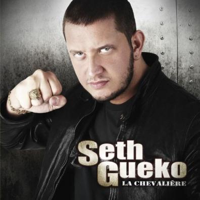 Seth Gueko (Сет Геко): La Chevaliere