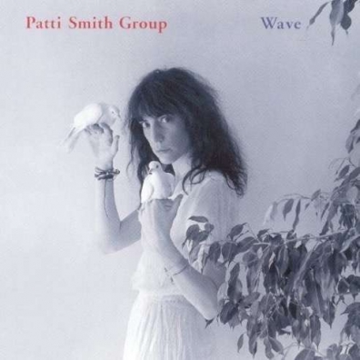 Patti Smith (Патти Смит): Wave