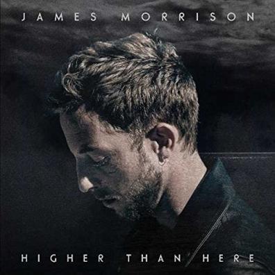 James Morrison (Джим Моррисон): Higher Than Here