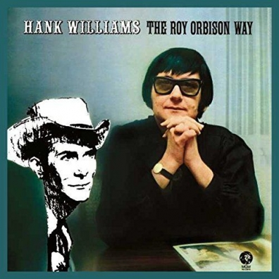 Roy Orbison (Рой Орбисон): Hank Williams The Roy Orbison Way