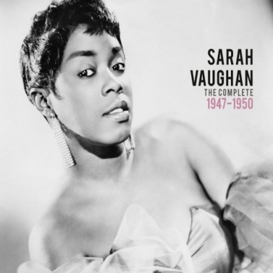 Sarah Vaughan (Сара Вон): The Complete 1947-1950
