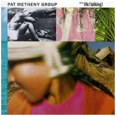 Pat Metheny (Пэт Метени): Still Life (Talking)