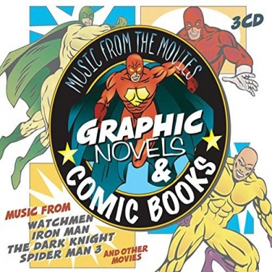 The Global Stage Orchestra (Зе Глобал Стейдж Оркестра): Music From The Movies - Graphic Novels & Comic Books