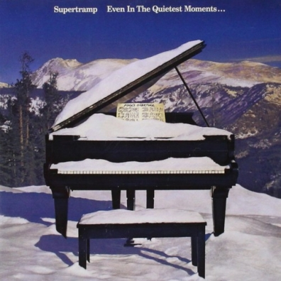 Supertramp (Супертрэм): Even In The Quietest Moments...