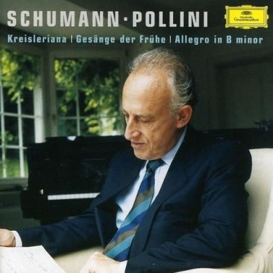 Maurizio Pollini (Маурицио Поллини): Schumann: Allegro; Kreisleriana; Gesange Der Fruhe