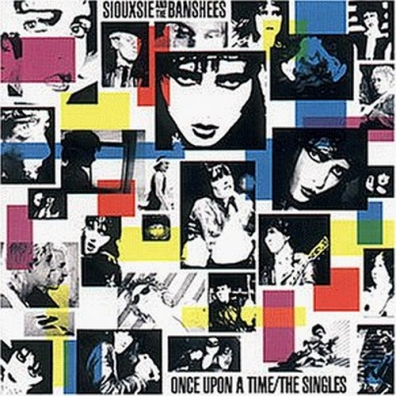 Siouxsie And The Banshees (Сьюзи и Банши): Once Upon A Time-The Singles