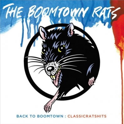 The Boomtown Rats (Зе Бумтаун Рэтс): Back To Boomtown: Classic Rats Hits