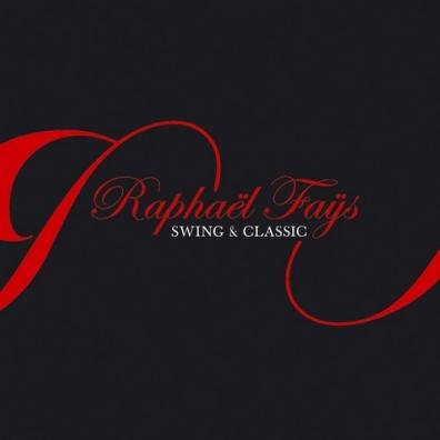 Raphael Fays: Swing & Classic