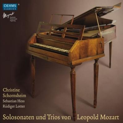 Christine Schornsheim (Кристина Шорнсхайм): L.Mozart: Solosonaten/Trios