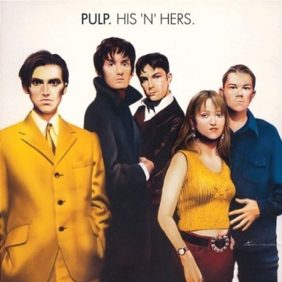 Pulp (Палп): His 'N' Hers