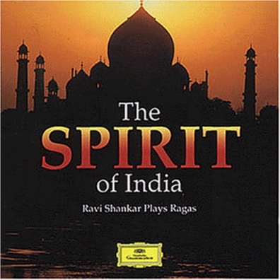 Ravi Shankar (Рави Шанкар): Traditional: The Spirit of India