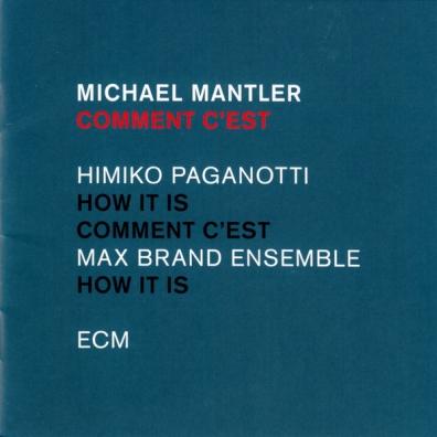 Michael Mantler (Михаэль Мантлер): Comment C'Est