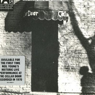 Neil Young (Нил Янг): Live At The Cellar Door