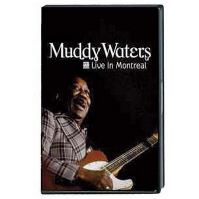 Muddy Waters (Мадди Уотерс): Live In Montreal