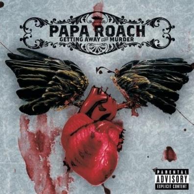 Papa Roach (Папа Роуч): Getting Away With Murder