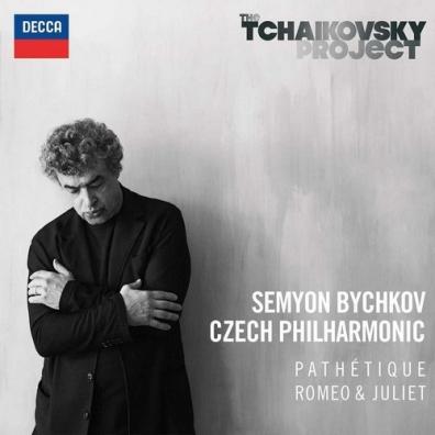 Semyon Bychkov (Семён Бычков): Tchaikovsky: Symphony No.6; Romeo & Juliet (Fantasy Overture)