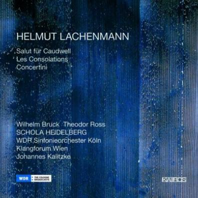 Helmut Lachenmann (Хельмут Лахенман): Lachenmann: Les Consolations
