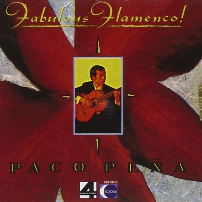 Paco Pena (Пако Пенья): Fabulous Flamenco
