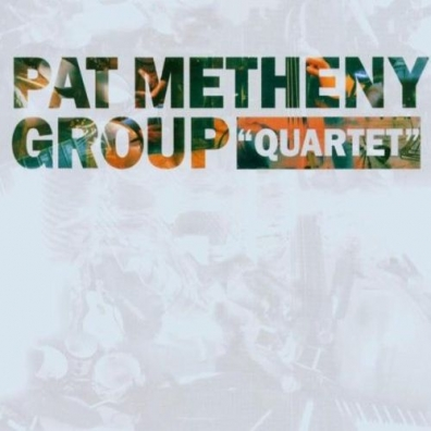 "Pat Metheny (Пэт Метени): ""Quartet"""