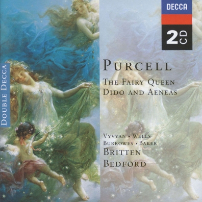 Purcell: The Fairy Queen; Dido & Aeneas