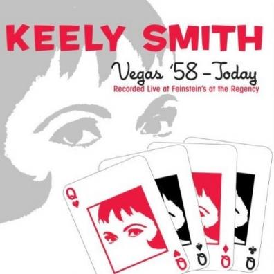 Keely Smith (Кили Смит): Vegas '58 - Today