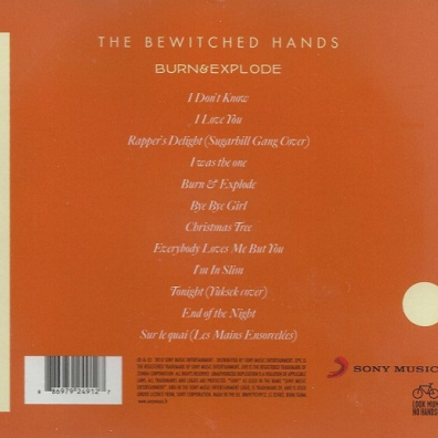 The Bewitched Hands: Burn & Explode