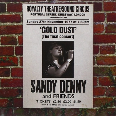 Sandy (ex. Fairport Convention) Denny (Файрпорт Конвентион): Gold Dust - Live At The Royalty