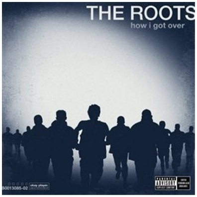 Roots (Зе Рутс): How I Got Over