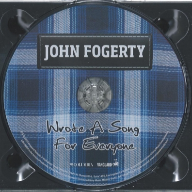 John Fogerty (Джон Фогерти): Wrote A Song For Everyone