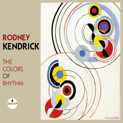 Rodney Kendrick (Родни Кендрик): The Colors Of Rhythm
