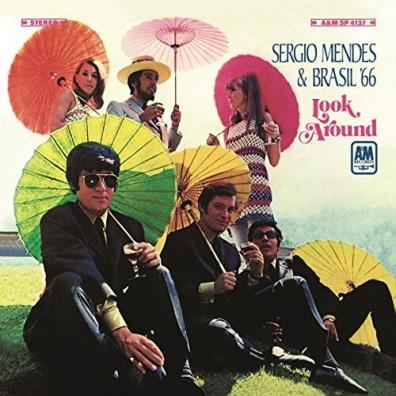 Sergio & Brasil '66 Mendes (СержиоСантосМендес): Look Around