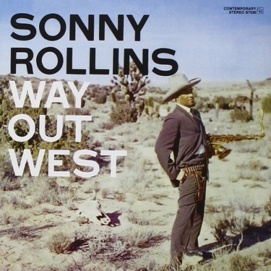 Sonny Rollins (Сонни Роллинз): Way Out West