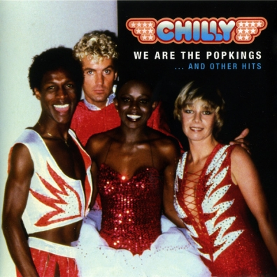 Chilly: We Are The Popkings... And Other Hits
