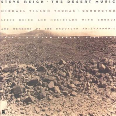 Steve Reich (Стивен Райх): The Desert Music