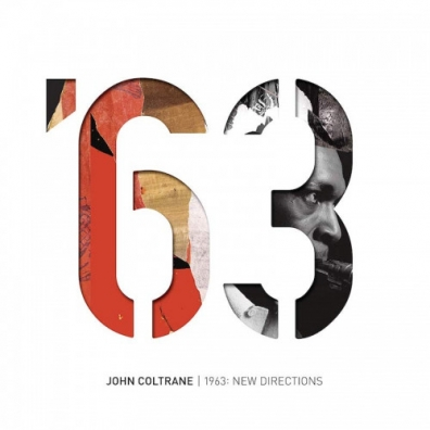 John Coltrane (Джон Колтрейн): 1963: New Directions