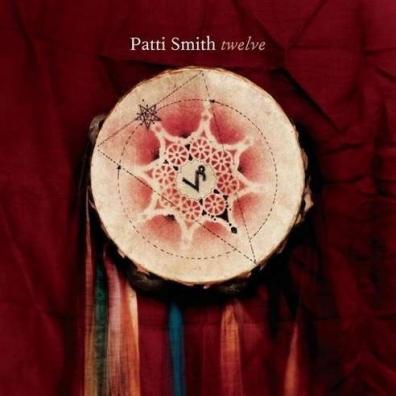 Patti Smith (Патти Смит): Twelve