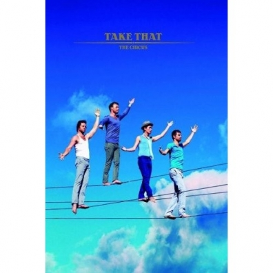 Take That (Таке Тхат): The Circus