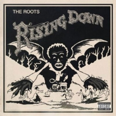 Roots (Зе Рутс): Rising Down
