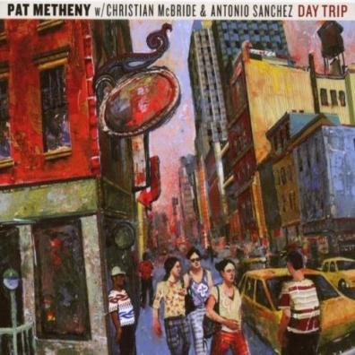Pat Metheny (Пэт Метени): Day Trip
