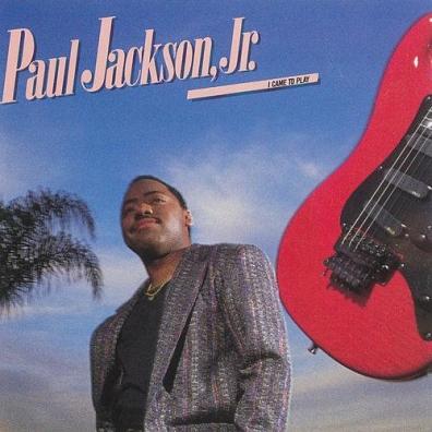 Paul. Jackson Jr.: I Came To Play