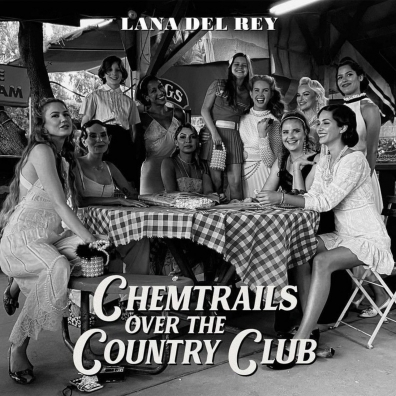 Lana Del Rey (Лана Дель Рей): Chemtrails Over The Country Club