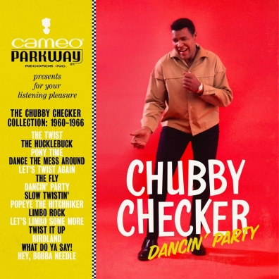 Chubby Checker (Чабби Чекер): Dancin' Party: The Chubby Checker Collection (1960-1966)