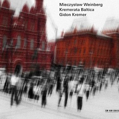 Gidon Kremer (Гидон Кремер): Weinberg, Mieczyslaw, Chamber Music. Symphony No. 10