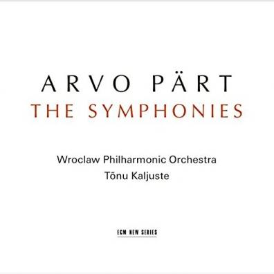 Arvo Pärt (Арво Пярт): The Symphonies