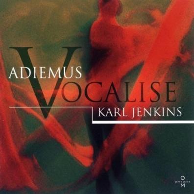 Karl Jenkins (Карл Дженкинс): Adiemus V - Vocalise